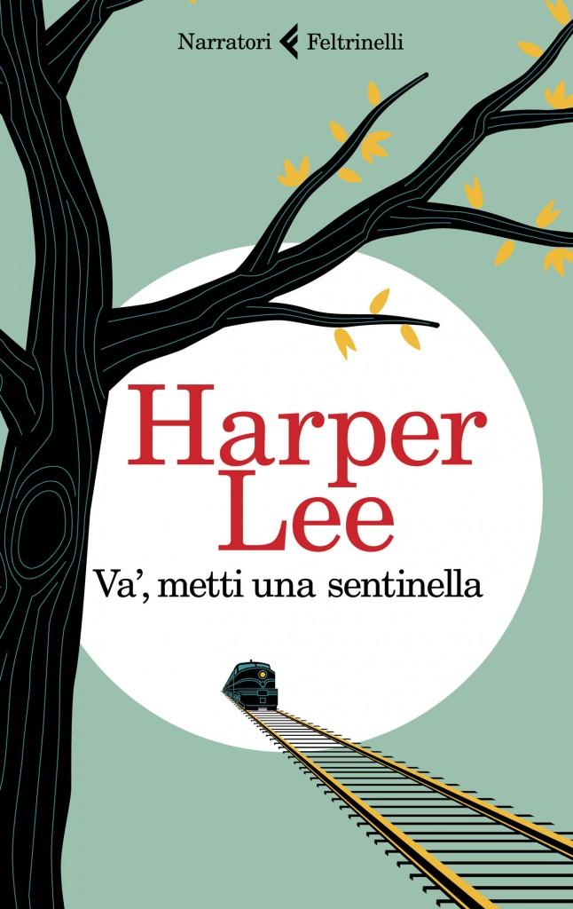Harper Lee Va metti una sentinella2